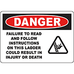 DANGER Read And Follow Instructions On Ladder Sign