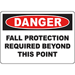 DANGER Fall Protection Required Beyond This Point Sign