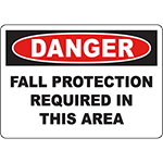 DANGER Fall Protection Required In This Area Sign