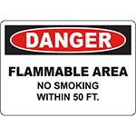 DANGER Flammable Area No Smoking Within 5 Ft Sign