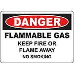 DANGER Flammable Gas Keep Fire Or Flame Away No Smoking Sign
