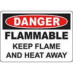DANGER Flammable Keep Flame And Heat Away Sign