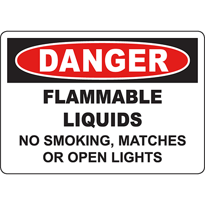 DANGER Flammable Liquids No Smoking, Matches Or Open Lights Sign