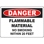 DANGER Flammable Material No Smoking Within 2 Feet Sign