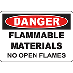 DANGER Flammable Materials No Open Flames Sign