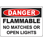DANGER Flammable No Matches Or Open Lights Sign