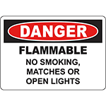 DANGER Flammable No Smoking, Matches Or Open Lights Sign