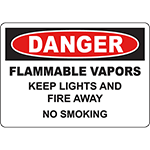 DANGER Flammable Vapors Keep Lights And Fire Away No Smoking Sign