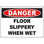 DANGER Floor Slippery When Wet Sign