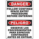 DANGER Follow Procedure Before Entering Bilingual Sign