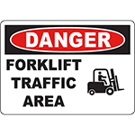 DANGER Forklift Traffic Area Sign