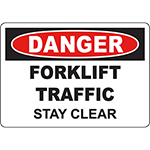 DANGER Forklift Traffic Stay Clear Sign