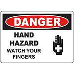 DANGER Hand Hazard Watch Your Fingers Sign