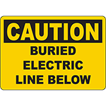 CAUTION Buried Electric Line Below Sign