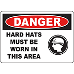 DANGER Hard Hats Must Be Worn In This Area Sign
