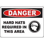 DANGER Hard Hats Required In This Area Sign