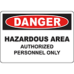 DANGER Hazard Area Authorized Personnel Only Sign