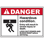 DANGER Hazardous Condition Sign