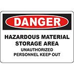 DANGER Hazardous Storage Unauthorized Keep Out Sign