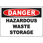 DANGER Hazardous Waste Storage Sign