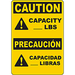 CAUTION Capacity ___ Lbs Bilingual Sign