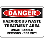 DANGER Waste Treatment Unauthorized Keep Out! Sign