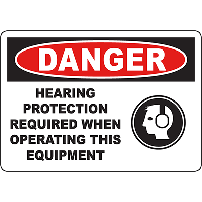 DANGER Hearing Protection Required Operating Equipment Sign