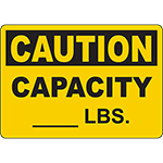 CAUTION Capacity ____ Lbs Sign