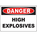 DANGER High Explosives Sign