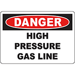 DANGER High Pressure Gas Line Sign