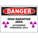 DANGER High Radiation Area Authorized Personnel Only Sign