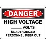 DANGER High Voltage Keep Out BLANK Volts Sign