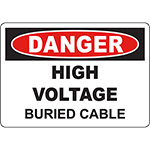DANGER High Voltage Buried Cable Sign