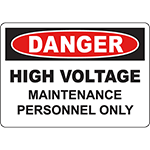 DANGER High Voltage Maintenance Personnel Only Sign