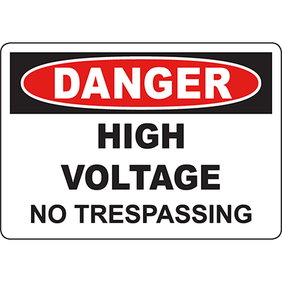 DANGER High Voltage No Trespassing Sign