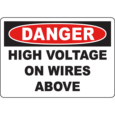 DANGER High Voltage On Wires Above Sign