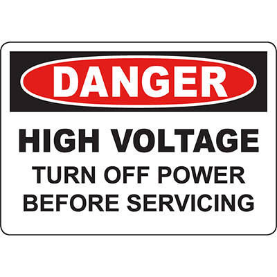 DANGER High Voltage Turn Off Power Before Servicing Sign