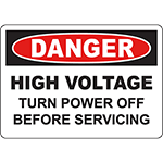 DANGER High Voltage Turn Power Off Before Servicing Sign