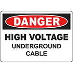 DANGER High Voltage Underground Cable Sign