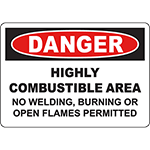 DANGER Combustible Area No Welding Permitted Sign