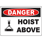 DANGER Hoist Above Sign
