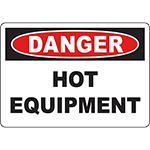 DANGER Hot Equipment Sign