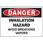 DANGER Inhalation Hazard Avoid Breathing Vapor Sign