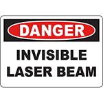 DANGER Invisible Laser Beam Sign