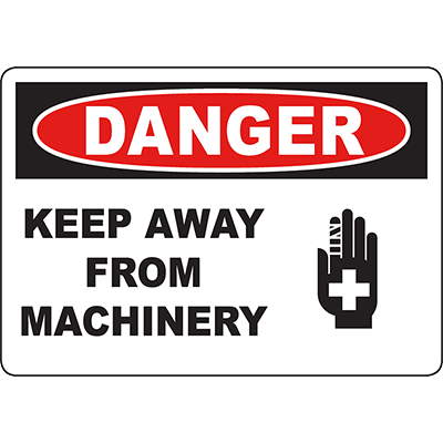 DANGER Keep Away From Machinery Sign w/Symbol