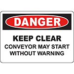 DANGER Conveyor May Start Without Warning Sign
