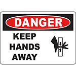 DANGER Keep Hands Away Sign w/Symbol