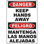 DANGER Keep Hands Away Bilingual Sign