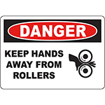 DANGER Keep Hands Away From Rollers Sign w/Symbol
