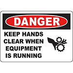 DANGER Keep Hands Clear When Running Sign w/Symbol